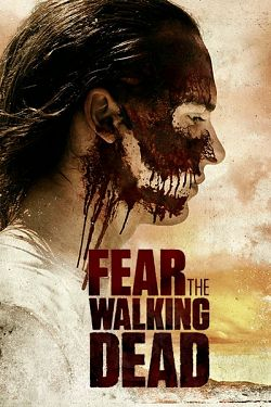 Fear The Walking Dead – Saison 3