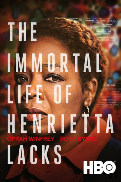 THE IMMORTAL LIFE OF HENRIETTA LACKS Cpasbien